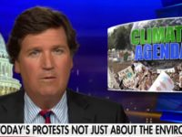 Tucker Carlson: 'Climate Strike' Not About the Environment — About 'Grabbing More Power'