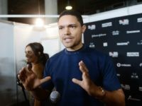 Trevor Noah Defends Looting: Police 'Are Looting Black Bodies'