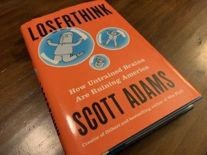 Scott Adams Loserthink (Joel Pollak / Breitbart News)