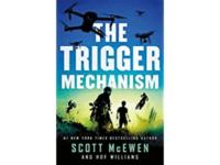 Scott McEwen's The Trigger Mechanism