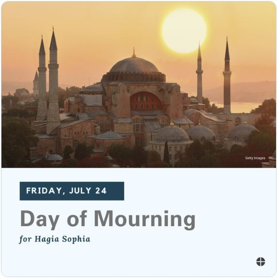 Day of Mourning for Hagia Sophia.
