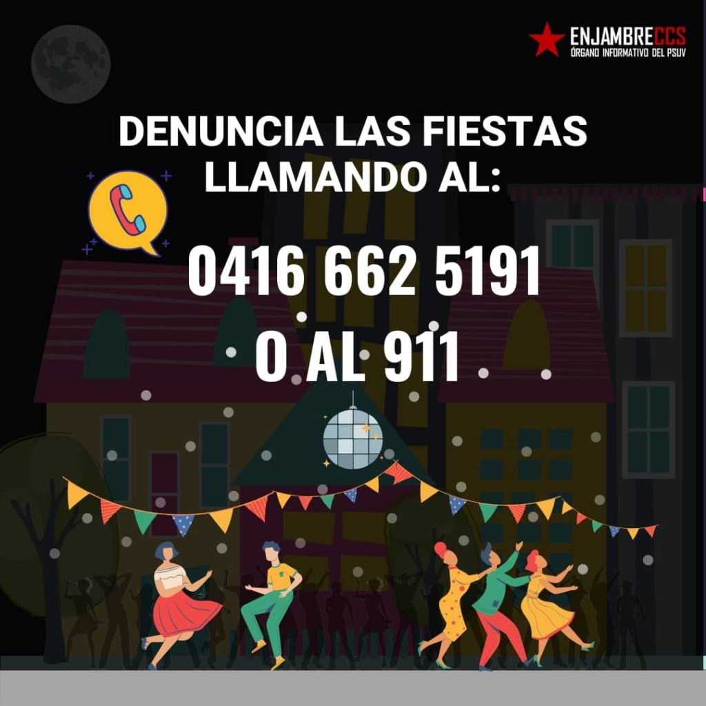 Venezuelan social ad asking people to call and report parties, July 2020.