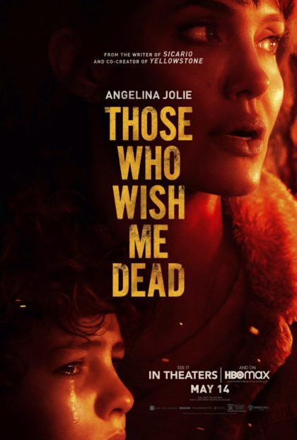 """This image released by Warner Bros. Pictures shows promotional art for """"Those Who Wish Me Dead,"""" a film starring Angelina Jolie, premieres in theaters and on HBO Max on May 14. (Warner Bros. Pictures via AP)"""