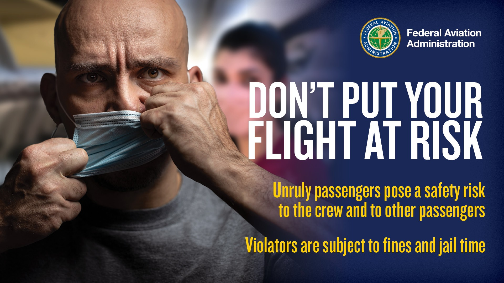 """Terminal Signage, English. """"Dont Put Your Flight at Risk."""" Federal Aviation Administration."""