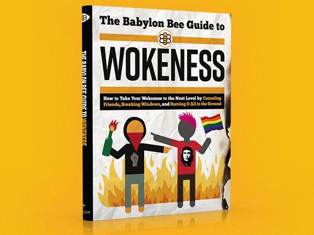 Exclusive Excerpt: 'The Babylon Bee Guide to Wokeness'