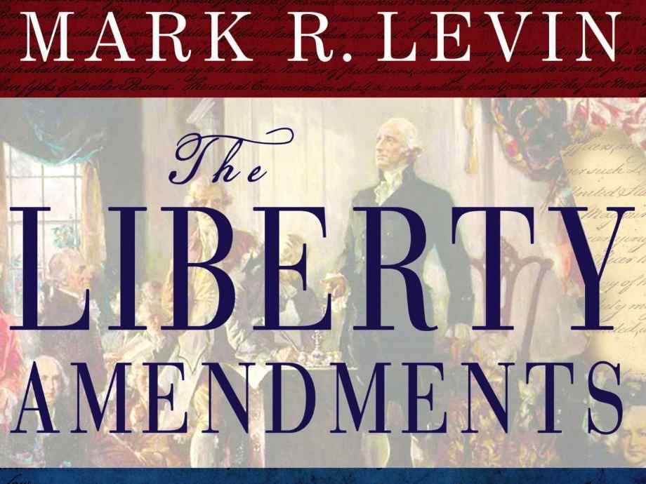 Breitbart News Interview: Mark Levin and The Liberty Amendments