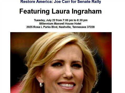 Laura Ingraham at Rally for Joe Carr: Lamar Alexander is Old, Out of Touch