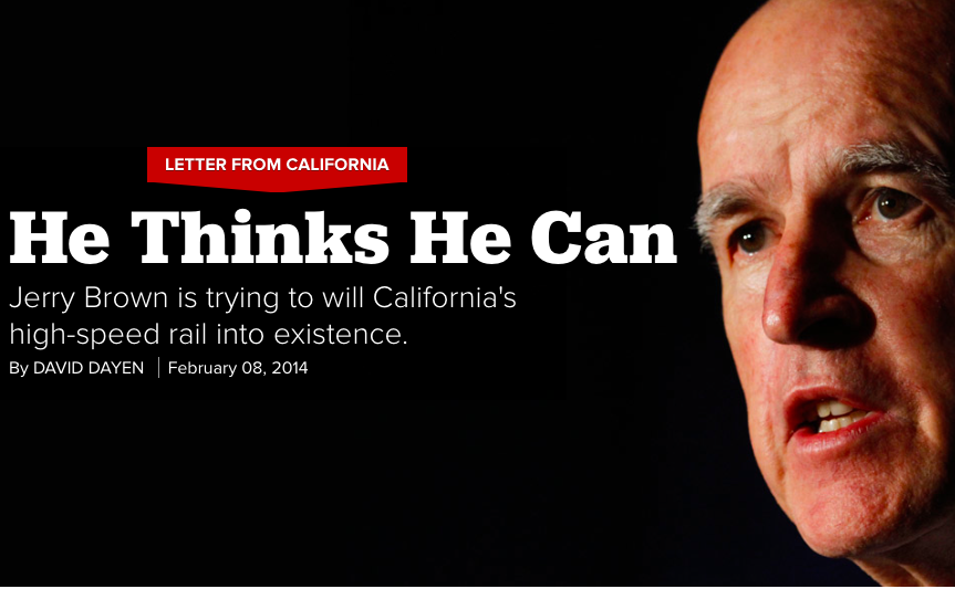 Politico's Heroic Profile of Jerry Brown's High-Speed Rail Dream
