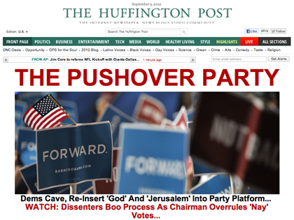 HuffPo Scolds Dems for 'Caving' On Reinsertion of God and Jerusalem Into Platform