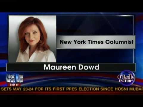 Maureen Dowd Goes Borderline Anti-Semitic: 'Neocons Slither Back'