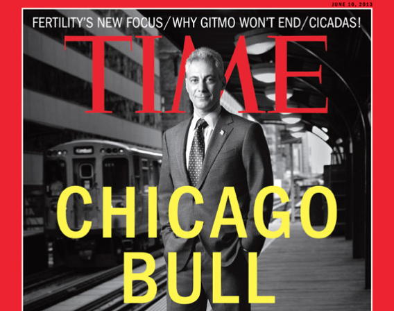Time Magazine and the Enshrining of Mayor Rahm Emanuel: Can a Media Hero Do Any Wrong?