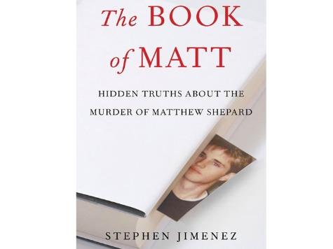 Media Matters Tries to Torpedo Reporter's Matthew Shepard Book