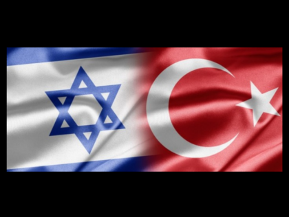 Reconciliation: Israel-Turkey Normalisation Deal Likely in Coming Days