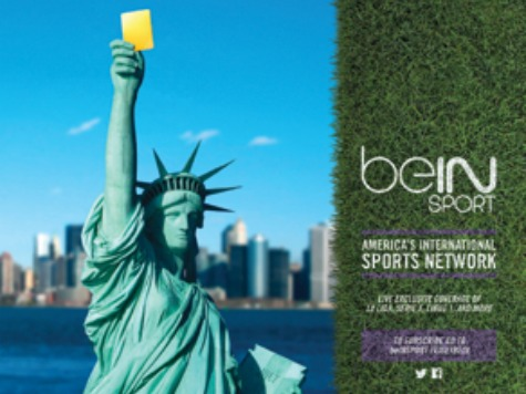 Al Jazeera-Owned beIN Uses Image of Statue of Liberty Holding Yellow Card in Ad