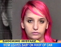 Pink Hair, Stoned Mom Drives Away With Baby On Car Roof