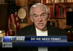 Ron Paul: 'We Don't Need FEMA'