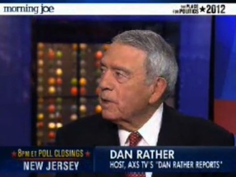 Dan Rather: 'My Gut Tells Me It's Going To Be a Good Day for Romney'