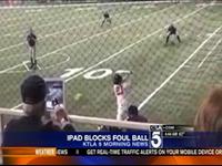 iPad Saves Man From Foul Ball