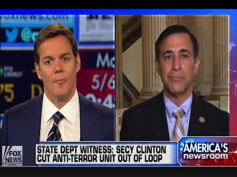 Issa: Benghazi Witness Will Say Clinton Kept Anti-Terror Unit Out Of Loop