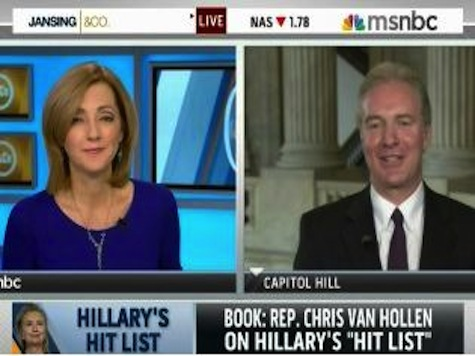 'Total Mystery': Rep. Van Hollen Not Sure Why He's On Hillary's Hit List