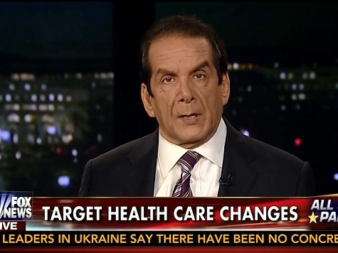 Krauthammer: ObamaCare Deliberately Written 'To Force Employers to Kick People Off Their Plans'