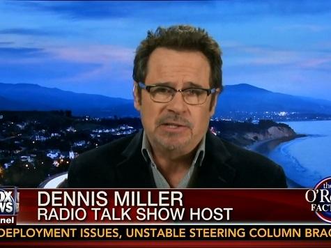 Dennis Miller Critiques 'Dangerous Mix' John Kerry: Overcompensates to Be Taken Seriously