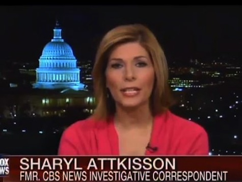 Attkisson: CBS Stopped Benghazi, Fast and Furious, ObamaCare Investigations Because of Political Interests