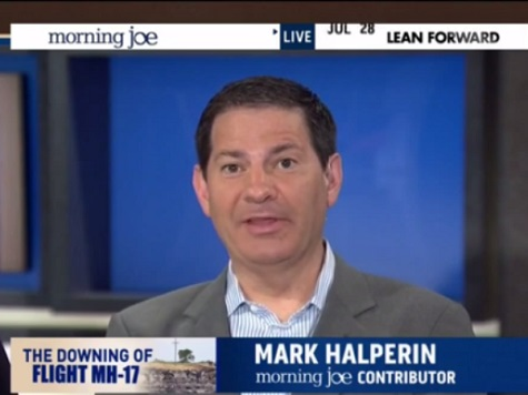 Halperin: Hillary Lacks 'Big Strategic Vision on How to Deal with the World'