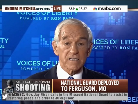 Ron Paul Decries National Guard Deployment in Ferguson