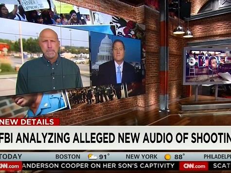 CNN Guest on Ferguson Audio: 'Someone's Trying to Punk CNN'