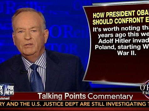 O'Reilly: Putin Is Using Hilter's Playbook; Obama Intimidated by Putin