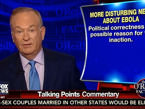 O'Reilly: Refusal to Ban Flights from Ebola Countries Doesn't Make Sense