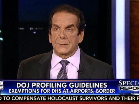 Krauthammer: DOJ Profiling Rules 'Self-Contradictory'